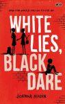 White lies black dare